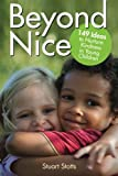 img - for Beyond Nice: Nurturing Kindness with Young Children book / textbook / text book