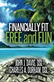 img - for Financially Fit Free and Fun book / textbook / text book