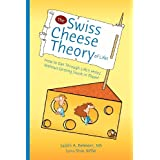 The Swiss Cheese Theory of Life ~ Judith A. Belmont