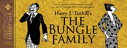 LOAC Essentials Volume 5: The Bungle Family 1930 (Loac Essentials 2 the Gumps Th)