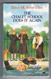 The Chalet School Does it Again (000693661X) by Brent-Dyer, Elinor M.