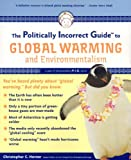 cover of The Politically Incorrect Guide to Global Warming (and Environmentalism)