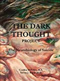 img - for The Dark Thought Project book / textbook / text book