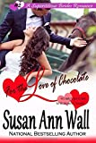 img - for For the Love of Chocolate (Superstitious Brides) (Volume 2) book / textbook / text book