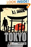 Tokyo Unsanctioned (A Nick Teffinger Thriller  / Read in Any Order)