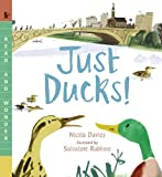 Just Ducks! (Read and Wonder)