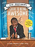 Kid President's Guide to Being Awesome