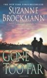 Gone Too Far (Troubleshooters, Book 6)