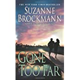 Gone Too Far (Troubleshooters)by Suzanne Brockmann
