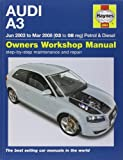 Audi A3 Petrol and Diesel Service and Repair Manual: 03 to 08 (Haynes Service and Repair Manuals) by Gill, Peter T. (2010) Hardcover