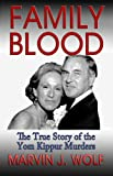 img - for Family Blood: The True Story of The Yom Kippur Murders book / textbook / text book