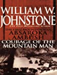 Absaroka Ambush (first Mt Man)/Courag...