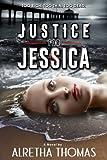 Justice for Jessica (Detective Rachel Storme) (Volume 1)