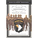 Band of Brothers: E Company, 506th Regiment, 101st Airborne from Normandy to Hitler's Eagle's Nestby Stephen E. Ambrose
