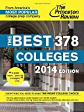 img - for The Best 378 Colleges, 2014 Edition (College Admissions Guides) book / textbook / text book