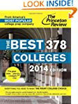 The Best 378 Colleges, 2014 Edition (...