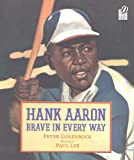 Hank Aaron:Brave in Every Way