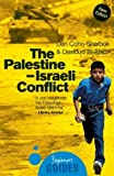 img - for The Palestine-Israeli Conflict: A Beginner's Guide (Beginner's Guides) by Cohn-Sherbok, Dan, El Alami, Dawoud Sudqi (2008) Paperback book / textbook / text book