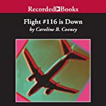 Flight #116 is Down | Caroline B. Cooney