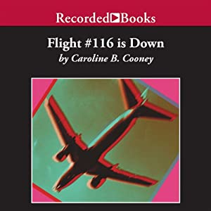 Flight #116 is Down | [Caroline B. Cooney]