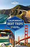 Lonely Planet Californias Best Trips (Regional Guide)