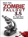 Zombie Fallout 3.5: Dr. Hugh Mann