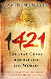 1421 - the Year China Discovered the World (0553815229) by Gavin Menzies