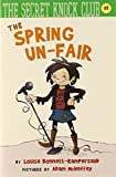 The Spring Un-Fair (The Secret Knock Club series) (0761462155) by Bonnett-Rampersaud, Louise