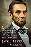 Malice Toward None: Abraham Lincoln s Second Inaugural Address