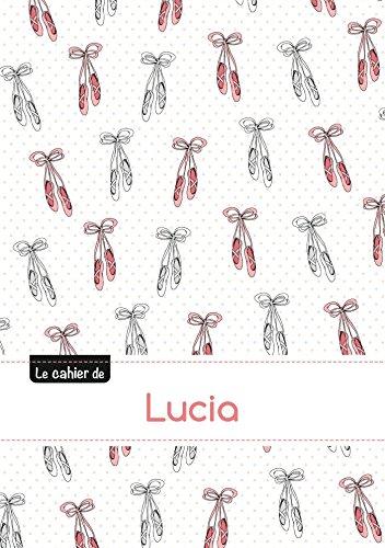Le cahier de Lucia - Séyès, 96p, A5 - Ballerine (Enfant)
