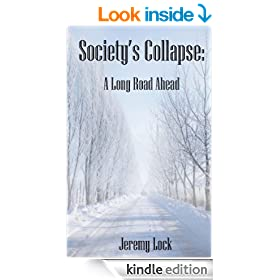 Society's Collapse: A Long Road Ahead