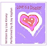 Love is a Disaster | Lisa Kinsey