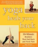img - for By Rita Trieger Yoga Heals Your Back: 10-Minute Routines that End Back and Neck Pain book / textbook / text book
