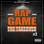 Rap Game, Vol. 2 (The Takeover) [Fran...