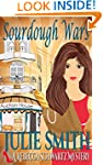 Sourdough Wars: A  Cozy and Humorous...