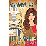 Sourdough Wars: A  Cozy and Humorous San Francisco Mystery; Rebecca Schwartz #2 (The Rebecca Schwartz Series) ~ julie Smith
