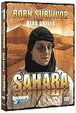echange, troc Bear Grylls - Born Survivor - Sahara [Import anglais]