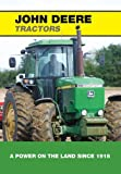 img - for John Deere Tractors: A Power on the Land Since 1918 book / textbook / text book