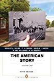 img - for The American Story: Penguin Academics Series, Volume 1 (5th Edition) book / textbook / text book