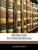 img - for Derecho Internacional (Spanish Edition) book / textbook / text book