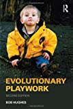 img - for Evolutionary Playwork book / textbook / text book
