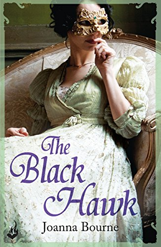 Joanna Bourne - The Black Hawk: Spymasters 4 (English Edition)