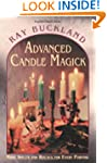 Advanced Candle Magick: More Spells a...