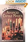 Advanced Candle Magick: More Spells a...