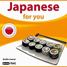 Japanese for you (       UNABRIDGED) by div. Narrated by div.