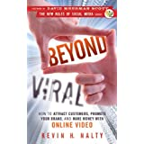 Beyond Viral: How to Attract Customers, Promote Your Brand, and Make Money with Online Video ~ Kevin H. Nalty