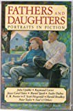 img - for Fathers and Daughters: Portraits in Fiction book / textbook / text book