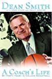 A Coach's Life : My Forty Years in College Basketball