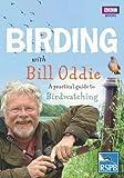 Birding With Bill Oddie: A practical guide to birdwatching