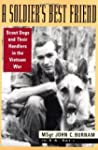 A Soldier's Best Friend: Scout Dogs a...